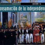 Consumacion de la independencia de méxico
