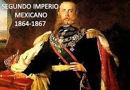 Imperio de maximiliano o segundo imperio mexicano