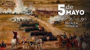 La batalla de puebla – 5 de mayo 1862