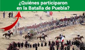 Quiénes participaron en la Batalla de Puebla