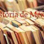 Hechos históricos de México