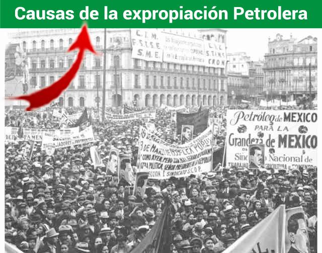 Causas de la expropiación Petrolera