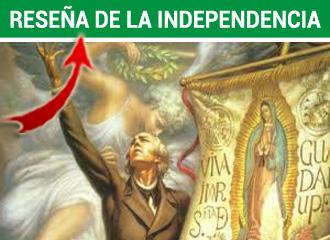 Reseña de la Independencia de México